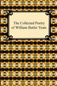 The Collected Poetry of William Butler Yeats (h�ftad)