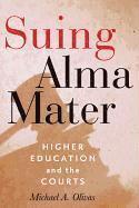 Suing Alma Mater (inbunden)