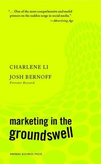 Marketing in the Groundswell (h�ftad)