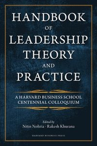 Handbook of Leadership Theory and Practice (inbunden)