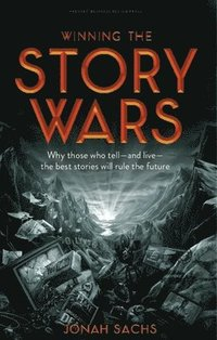 Winning the Story Wars (inbunden)