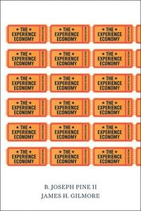 The Experience Economy, Updated Edition (h�ftad)
