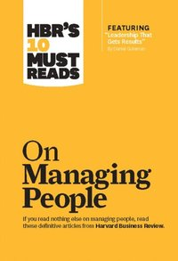 HBR's 10 Must Reads on Managing People (with featured article Leadership That Gets Results, by Daniel Goleman) (inbunden)