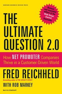 The Ultimate Question 2.0 (Revised and Expanded Edition) (inbunden)