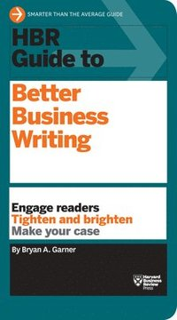 HBR Guide to Better Business Writing (h�ftad)