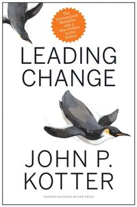 Leading Change, With a New Preface by the Author (inbunden)