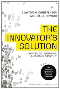 The Innovator's Solution (inbunden)