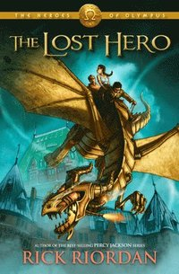 The Heroes of Olympus, Book One: The Lost Hero (h�ftad)