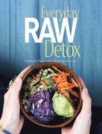 Everyday Raw Detox (h�ftad)