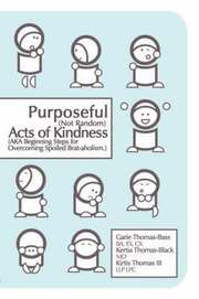Purposeful (Not Random) Acts of Kindness (h�ftad)