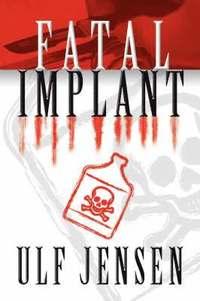 Fatal Implant (h�ftad)