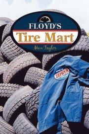 Floyd's Tire Mart (inbunden)
