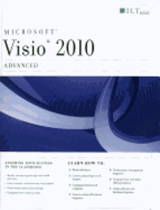 Visio 2010: Advanced Student Manual ()
