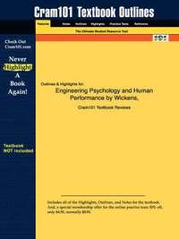 Studyguide for Engineering Psychology and Human Performance by Hollands, Wickens &;, ISBN 9780321047113 (h�ftad)