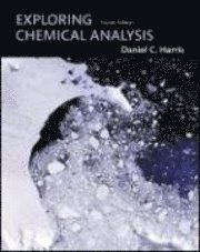 Exploring Chemical Analysis (inbunden)