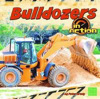 Bulldozers in Action (inbunden)