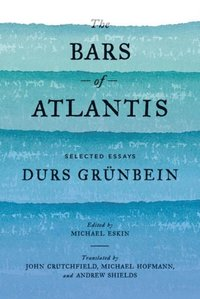 Bars of Atlantis (inbunden)