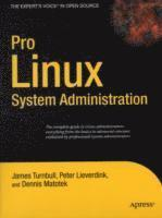 Pro Linux System Administration (h�ftad)