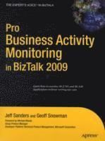 Pro Business Activity Monitoring In BizTalk 2009 (h�ftad)