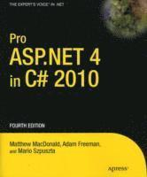Pro ASP.NET 4.0 In C# 2010 4th Edition (h�ftad)