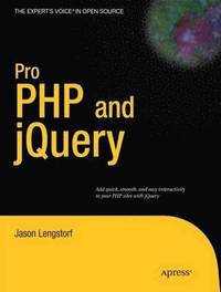 Pro PHP and jQuery (h�ftad)