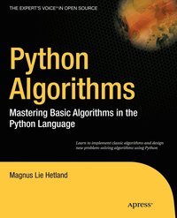 Python Algorithms: Mastering Basic Algorithms in the Python Language (h�ftad)