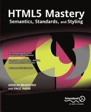 Bokomslag HTML5 Mastery: Semantics, Standards, and Styling (häftad)