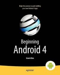 Beginning Android 4 (h�ftad)