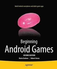 Beginning Android Games (h�ftad)