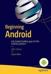 Beginning Android (h�ftad)