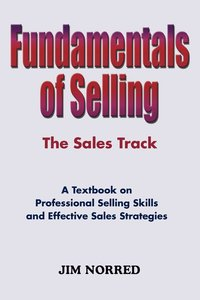 Fundamentals Of Selling (h�ftad)