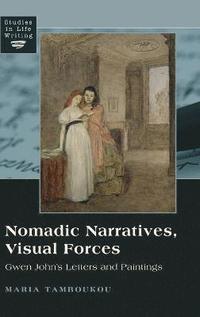 Nomadic Narratives, Visual Forces (h�ftad)