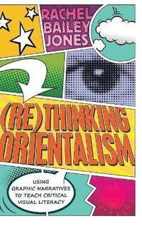 (Re)thinking Orientalism (inbunden)