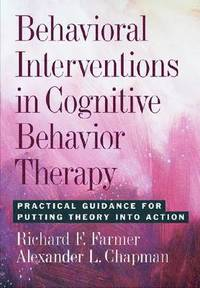 Behavioral Interventions in Cognitive Behavior Therapy (inbunden)