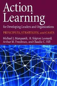 Action Learning for Developing Leaders and Organizations (inbunden)