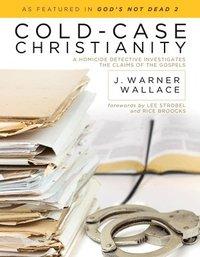 Cold- Case Christianity (häftad)