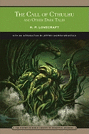 The Call of Cthulhu and Other Dark Tales (h�ftad)
