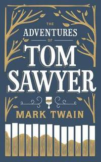 The Adventures of Tom Sawyer (inbunden)