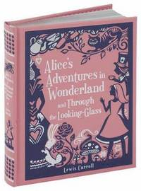Alice's Adventures in Wonderland and Through the Looking-Glass (kartonnage)