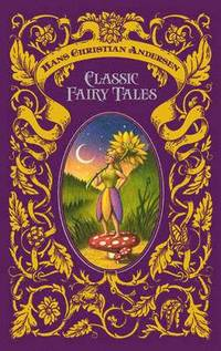Hans Christian Andersen Classic Fairy Tales (inbunden)