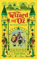 The Wizard of Oz: The First Five Novels