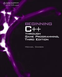 Beginning C++ Through Game Programming 3rd Edition