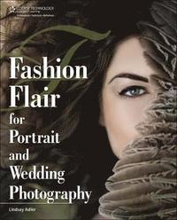 Fashion Flair for Portrait and Wedding Photography (h�ftad)