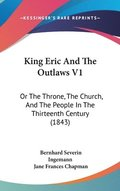 King Eric And The Outlaws V1