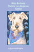 Miss Barbara Paints the Airedale Terrier.: An Artists View of the King of the Terriers.