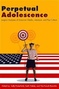 Perpetual Adolescence (inbunden)