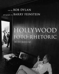 Hollywood Foto-Rhetoric (h�ftad)