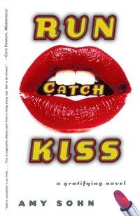Run Catch Kiss (e-bok)