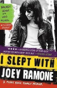 I Slept with Joey Ramone (h�ftad)