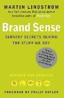 Brand Sense: Sensory Secrets Behind the Stuff We Buy (inbunden)
